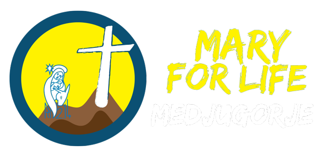 Mary for Life Medjugorje